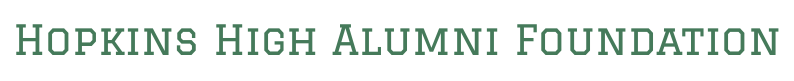 Hopkins High Alumni Foundation